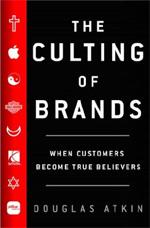 Douglas Atkin Culting of Brands